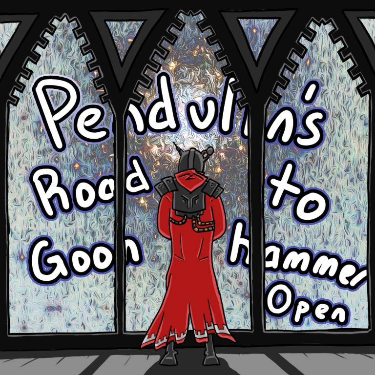 Pendulins Road to Goonhammer Open